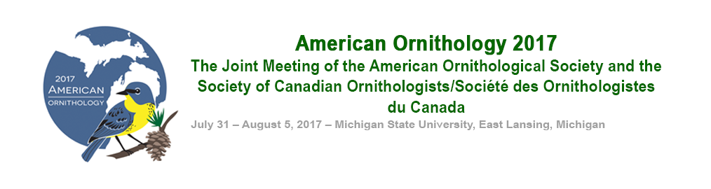 American Ornithological Society (135th Stated Meeting) and Society of Canadian Ornithologists (35th Stated Meeting) July 31, 2017 - August 05, 2017 Call for Abstracts