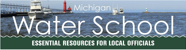 Michigan Water School: Essential Resources for Local Officials logo.